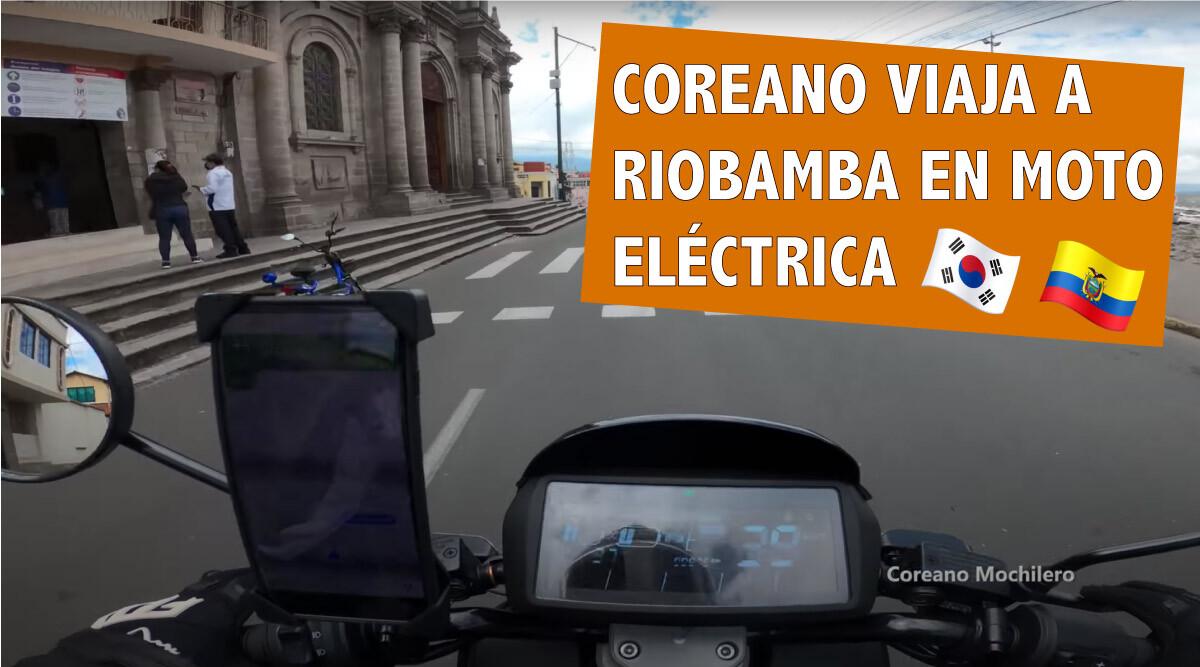 VIDEO: Coreano Viaja de Ambato a Riobamba en Moto Eléctrica!
