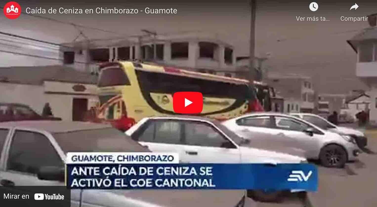 VIDEO: Hoy, así cayó ceniza en Chimborazo – Guamote
