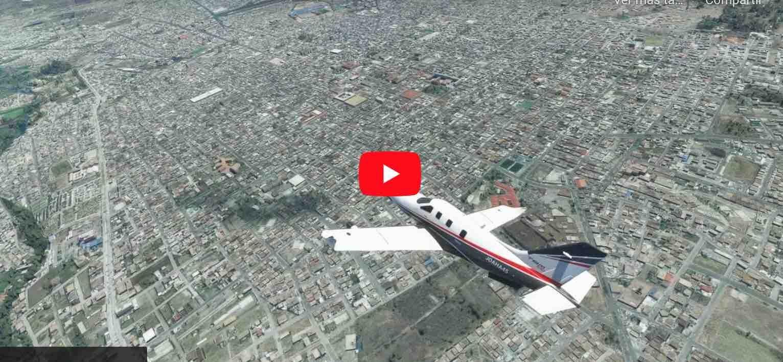 VIDEO: Volando por Riobamba – Simulador de Vuelo